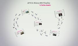 AP U.S. History BIG Timeline