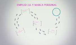 EMPLEO 2.0. Y MARCA PERSONAL