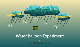 Water Balloon Experiment