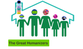 Wk 4 Family: The Great Humanizer