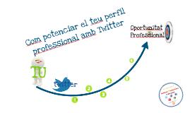 Twitter, potencia el teu perfil professional