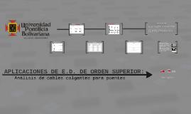 APLICACIONES DE LAS E.D. DE ORDEN SUPERIOR: cable colgante