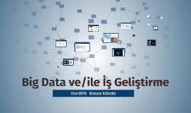 Big Data ve/ile Iş Geliştirme