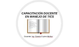CAPACITACIÓN DOCENTE EN MANEJO DE TICS
