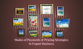 Modes of Payments & PricingStrategies in Export Business