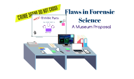 Forensic Flaws