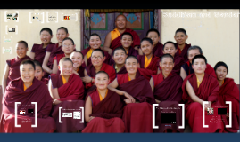 Tibetan Buddhism and Gender: The Issue of female ordination