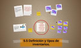 Definición y tipos de inventarios.