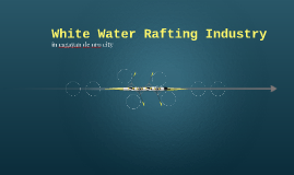 White Water Rafting Industry