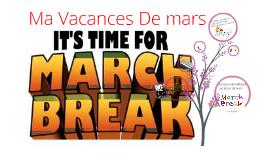 Ma Vacances de mars