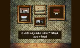 A saída da família real de Portugal para o Brasil