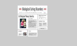 Biological:  Eating Disorders