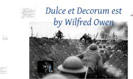 Copy of Dulce et Decorum est