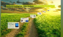 Artificial Intelligence - Eden Graham