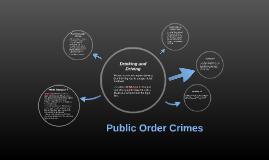 Public Order Crimes