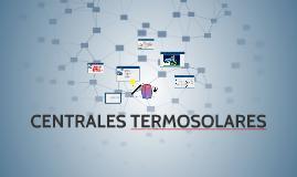 Copy of CENTRALES TERMOSOLARES