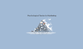 Psychological Tactics In Marketing