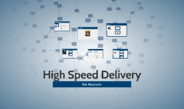 High Speed Delivery