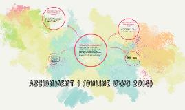 ASSIGNMENT 1 (Online UWC 2014)