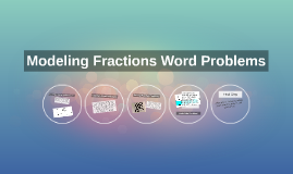 Modeling Fractions Word Problems