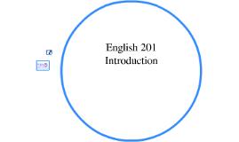 English 201 Introduction