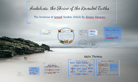 Andalusia, the Shrine of Revealed Faiths