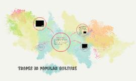 Tropes in popular culture