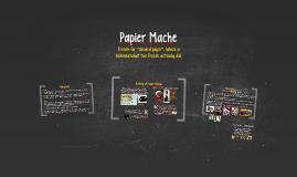 Copy of Paper Mache