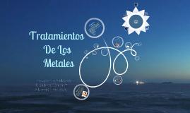 Tratamiento de los Metales