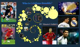 Copy of Who is Cristiano Ronaldo?