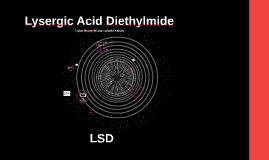 Lysergic Acid Diethylmide