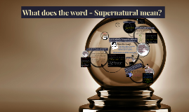 Fear & the Supernatural