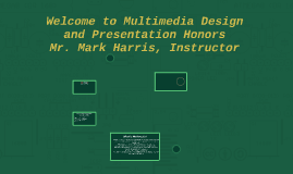 Welcome to Multimedia Design and Presentation Honors