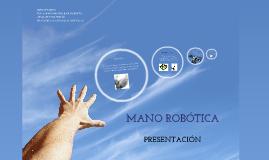 Copy of MANO ROBOTICA