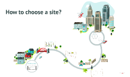 How to choose a site?