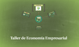 Taller de Economía Empresarial