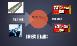 BANDEJAS DE CABLES