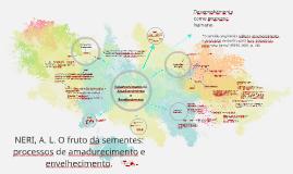 NERI, A. L. O fruto dá sementes: processos de amadurecimento