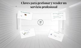 Claves para gestionar y vender un servicio profesional