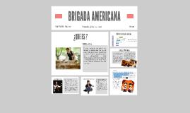 Copy of BRIGADA AMERICANA