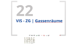 VIS - ZG | P 22 | Skizzieren von Gassenräumen
