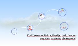 Korišćenje mobilnih aplikacijau inkluzivnom srednjem stručnom obrazovanju