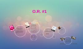 O.R. #1