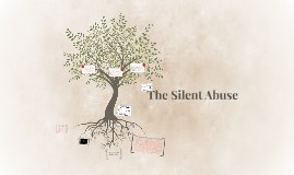 The Silent Abuse