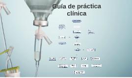 Copy of Guía de práctica clínica