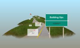 Copy of Building Ops