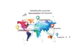 """""""Globalización comercial,"""