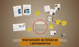 Copy of Intervención de EEUU en Latinoamerica