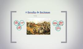 Copy of Revolta de Beckman