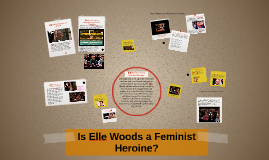 Is Elle Woods a Feminist Heroine?
